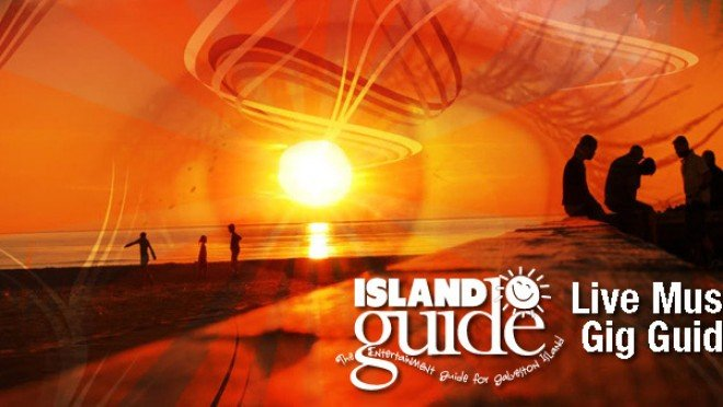 island-guide-gig-guide-galveston-tx-live-music 2