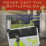 Book Signing – Never Left the Battlefields, by Birney T. Havey