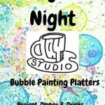Family Date Night- Bubble Painting Platters