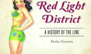 Red light district Galveston tax Kimber fountain